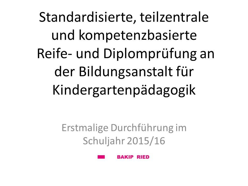 Erstmalige Durchführung im Schuljahr 2015/16