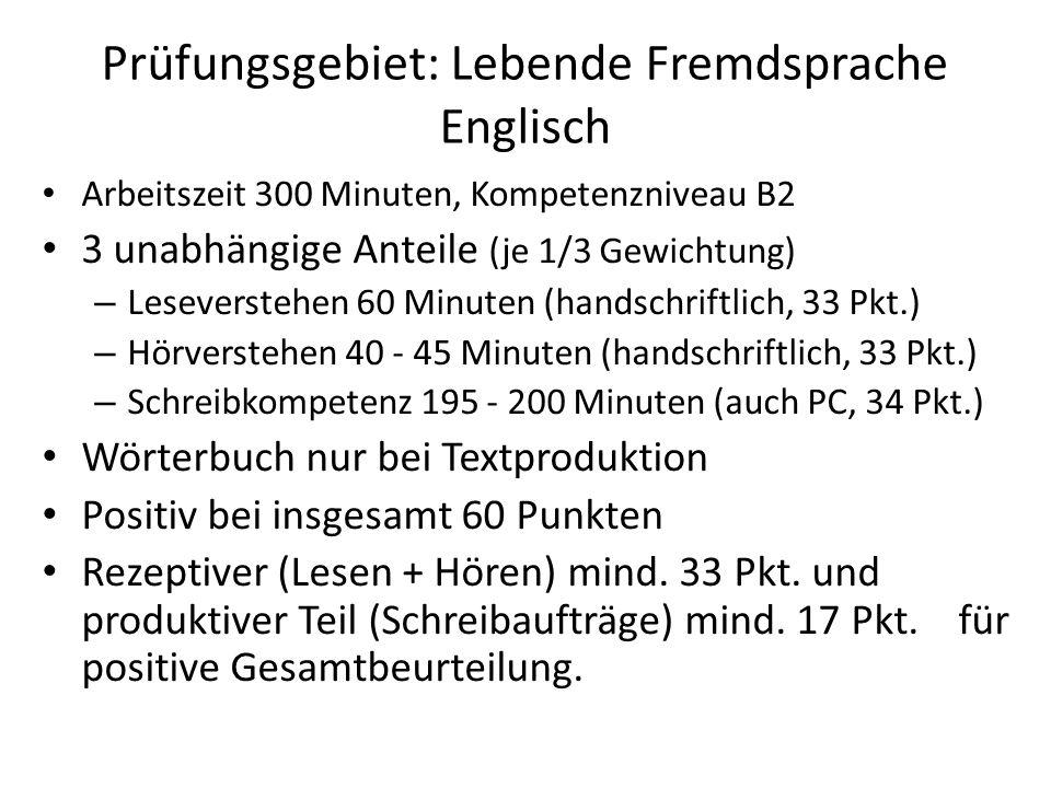 Prüfungsgebiet: Lebende Fremdsprache Englisch