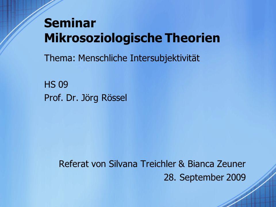 Seminar Mikrosoziologische Theorien