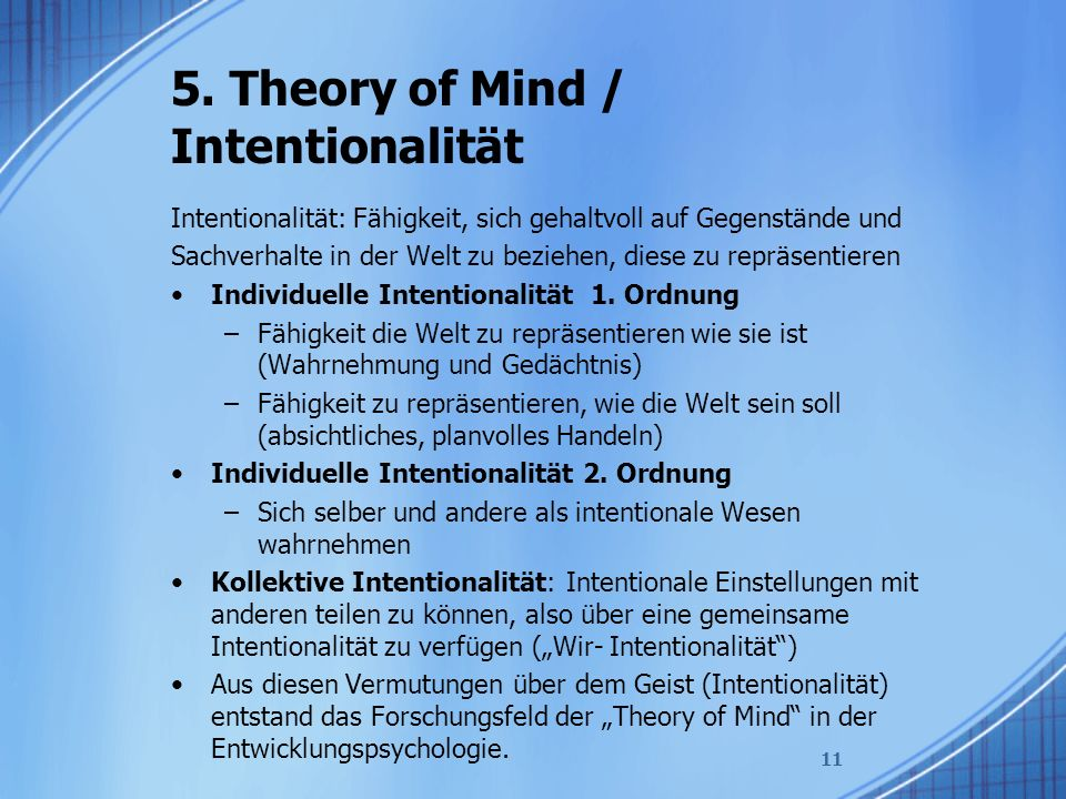 5. Theory of Mind / Intentionalität