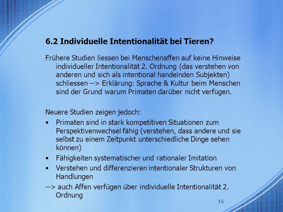 6.2 Individuelle Intentionalität bei Tieren