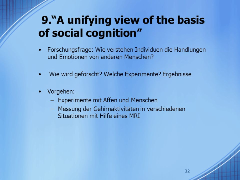 9. A unifying view of the basis of social cognition