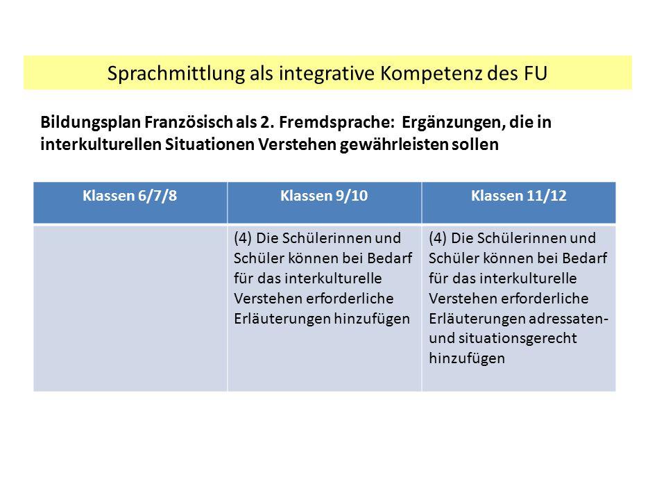 Sprachmittlung als integrative Kompetenz des FU