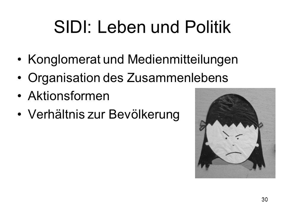 SIDI: Leben und Politik