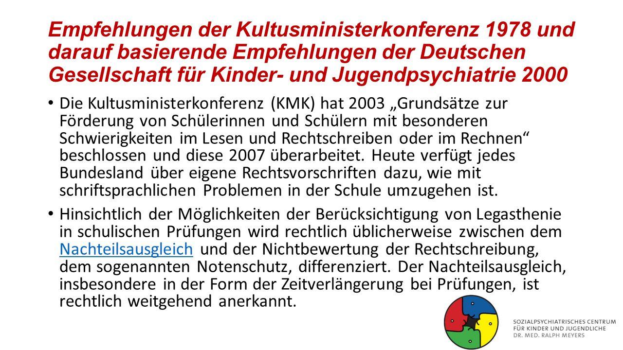 Empfehlungen der Kultusministerkonferenz 1978 und darauf basierende Empfehlungen der Deutschen Gesellschaft für Kinder- und Jugendpsychiatrie 2000