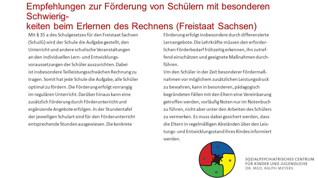 Empfehlungen zur Förderung von Schülern mit besonderen Schwierig- keiten beim Erlernen des Rechnens (Freistaat Sachsen)