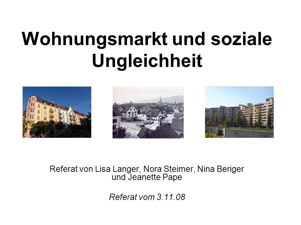 Wohnungsmarkt und soziale Ungleichheit