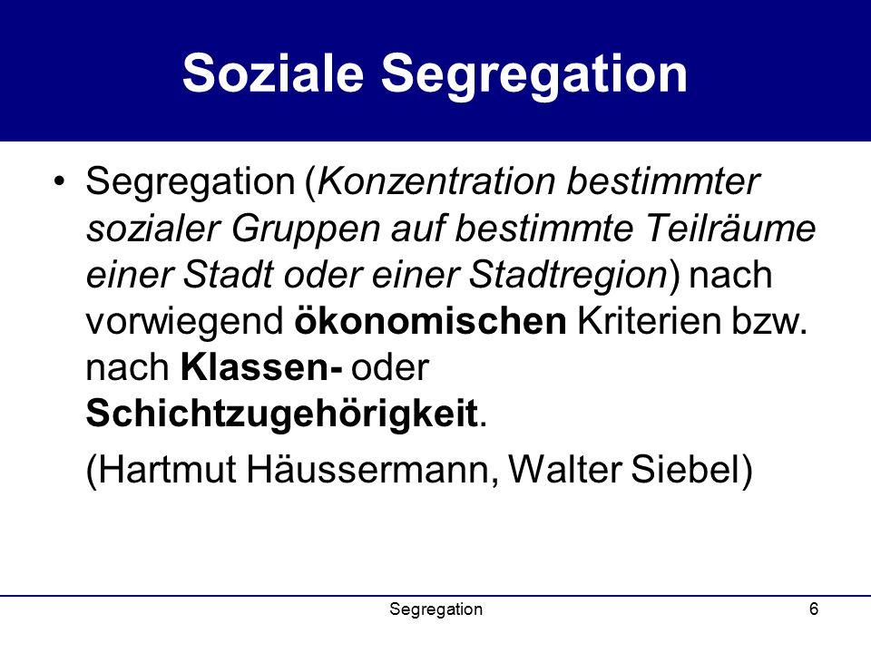 Soziale Segregation