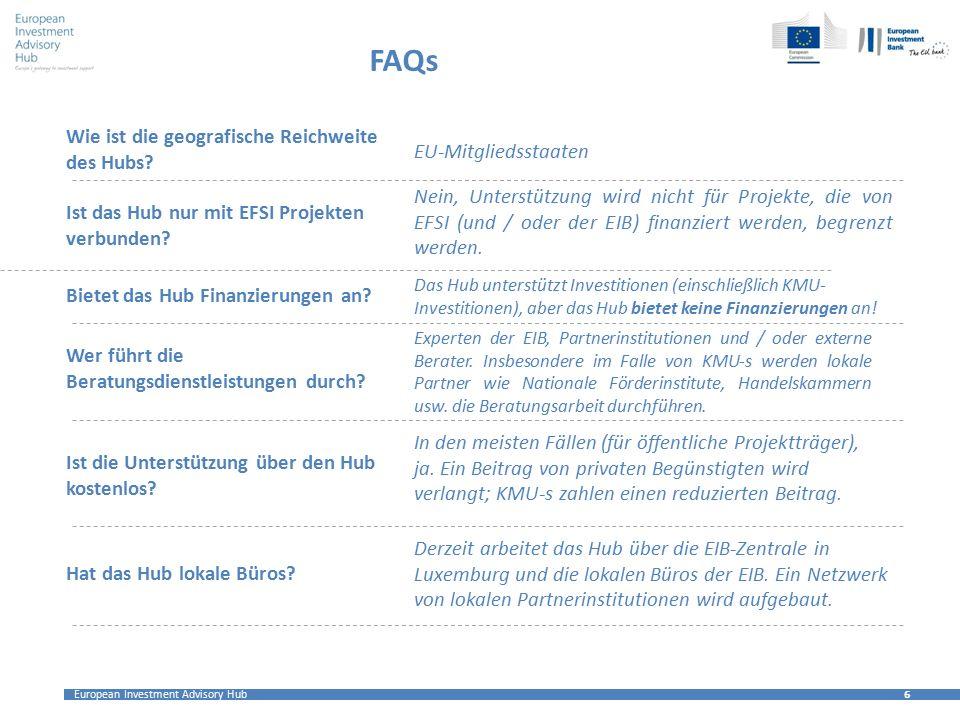 FAQs Wie ist die geografische Reichweite des Hubs EU-Mitgliedsstaaten