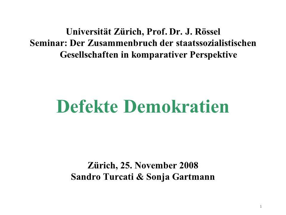 Defekte Demokratien Universität Zürich, Prof. Dr. J. Rössel