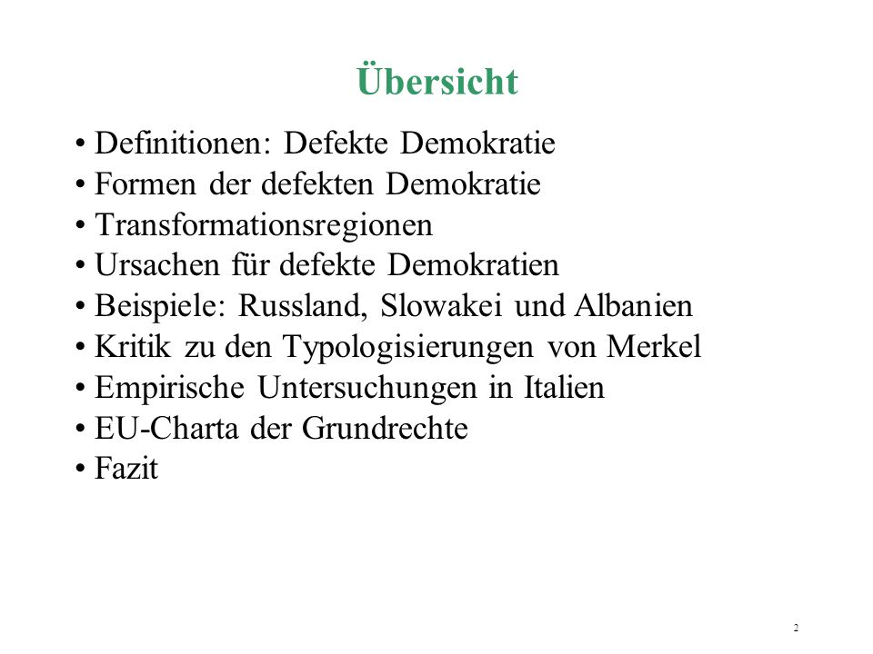 Übersicht Definitionen: Defekte Demokratie