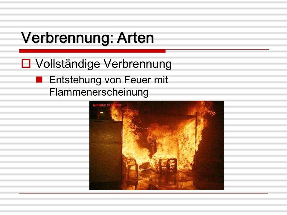 Verbrennung: Arten Vollständige Verbrennung