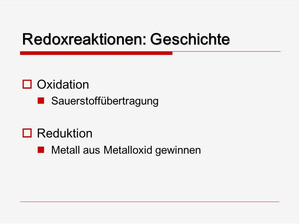 Redoxreaktionen: Geschichte
