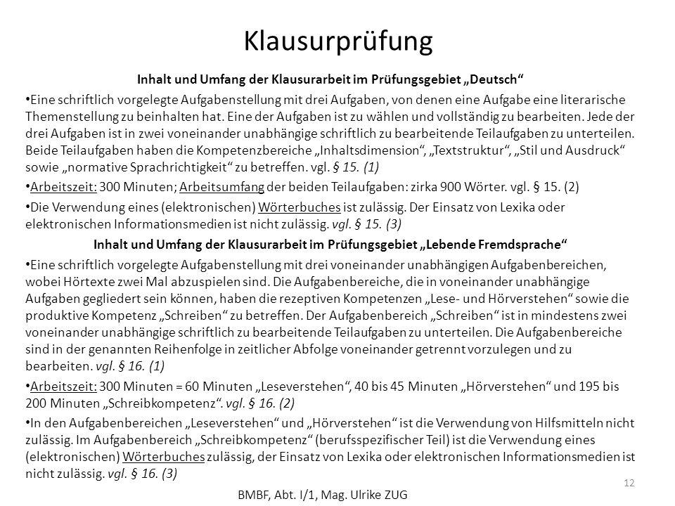 """Inhalt und Umfang der Klausurarbeit im Prüfungsgebiet """"Deutsch"""