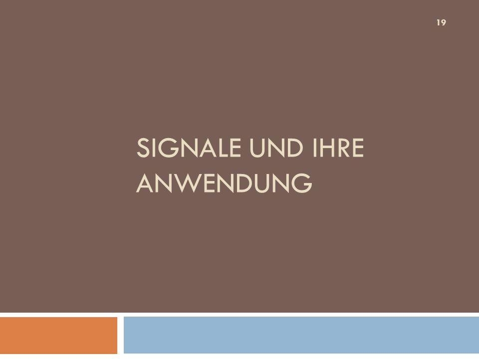 Signale und ihre anwendung