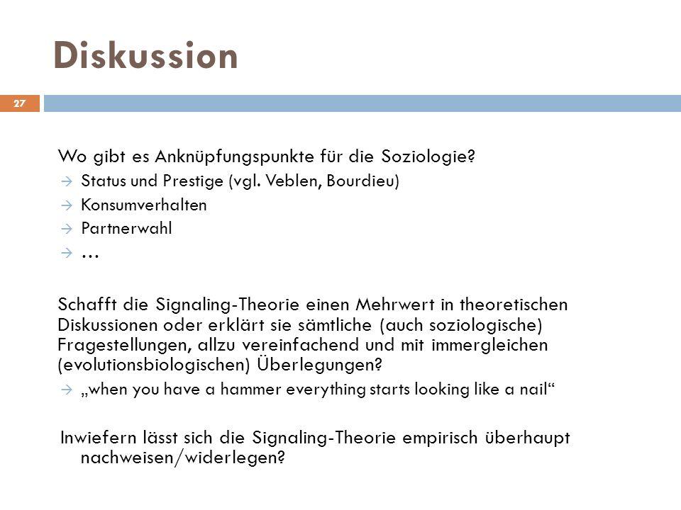 Diskussion Wo gibt es Anknüpfungspunkte für die Soziologie