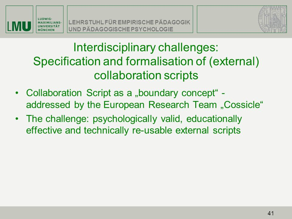 Interdisciplinary challenges: Specification and formalisation of (external) collaboration scripts