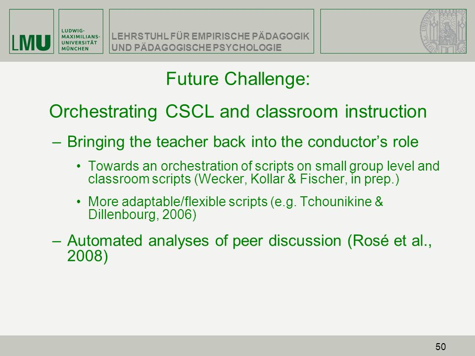 Future Challenge: Orchestrating CSCL and classroom instruction