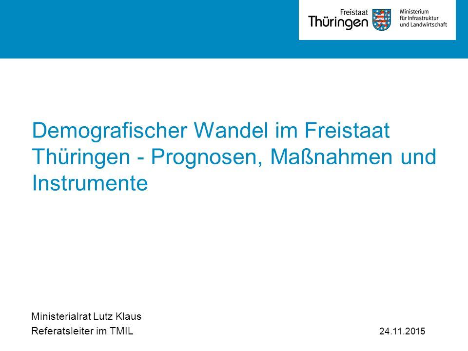 v Demografischer Wandel im Freistaat Thüringen - Prognosen, Maßnahmen und Instrumente