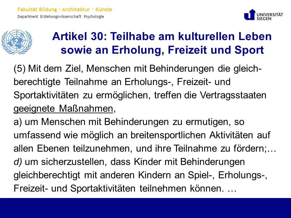 Artikel 30: Teilhabe am kulturellen Leben sowie an Erholung, Freizeit und Sport