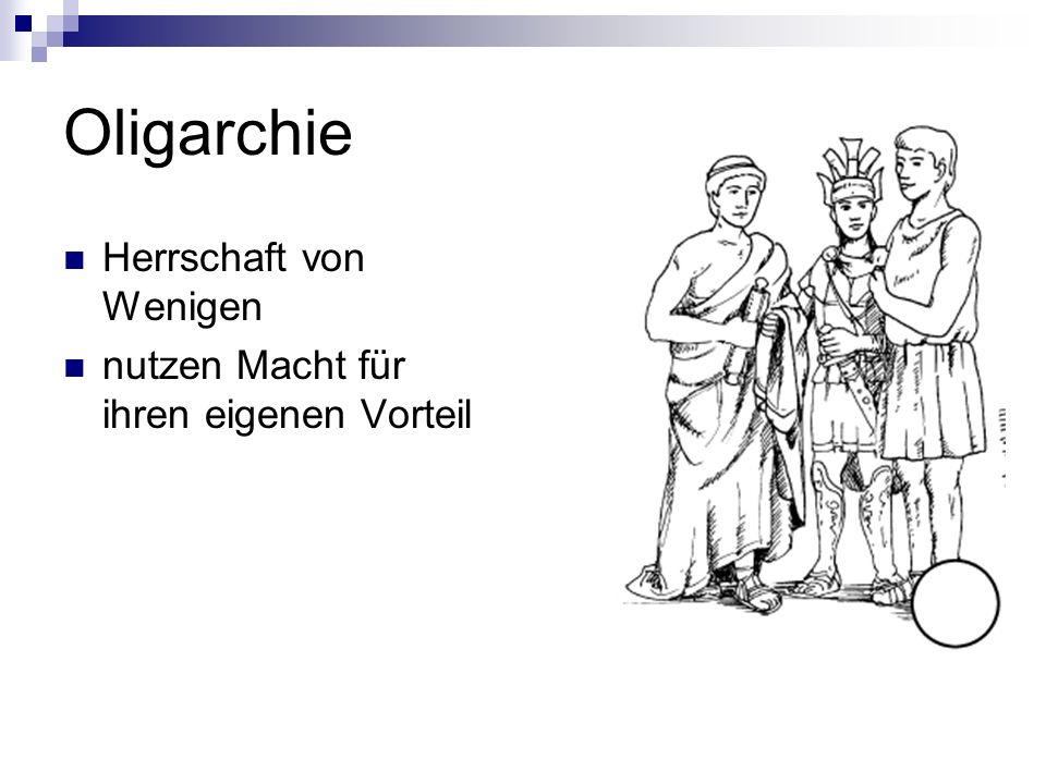 Oligarchie Herrschaft von Wenigen