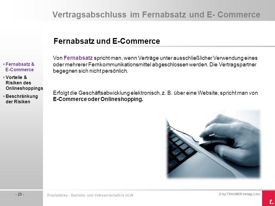 Vertragsabschluss im Fernabsatz und E- Commerce
