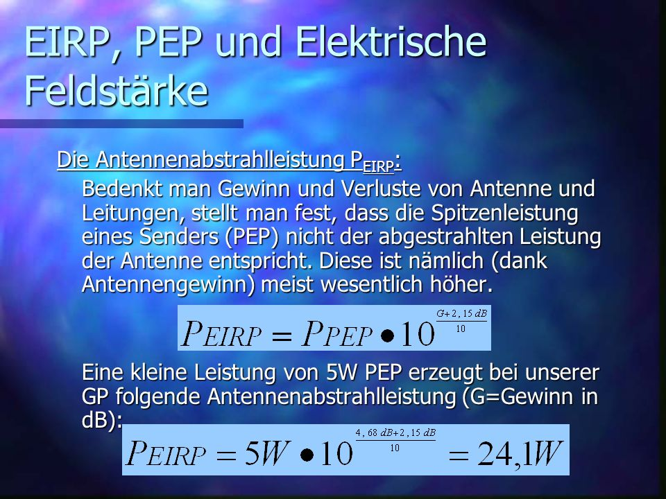 EIRP, PEP und Elektrische Feldstärke