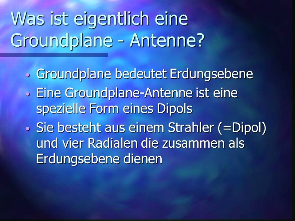 Was ist eigentlich eine Groundplane - Antenne