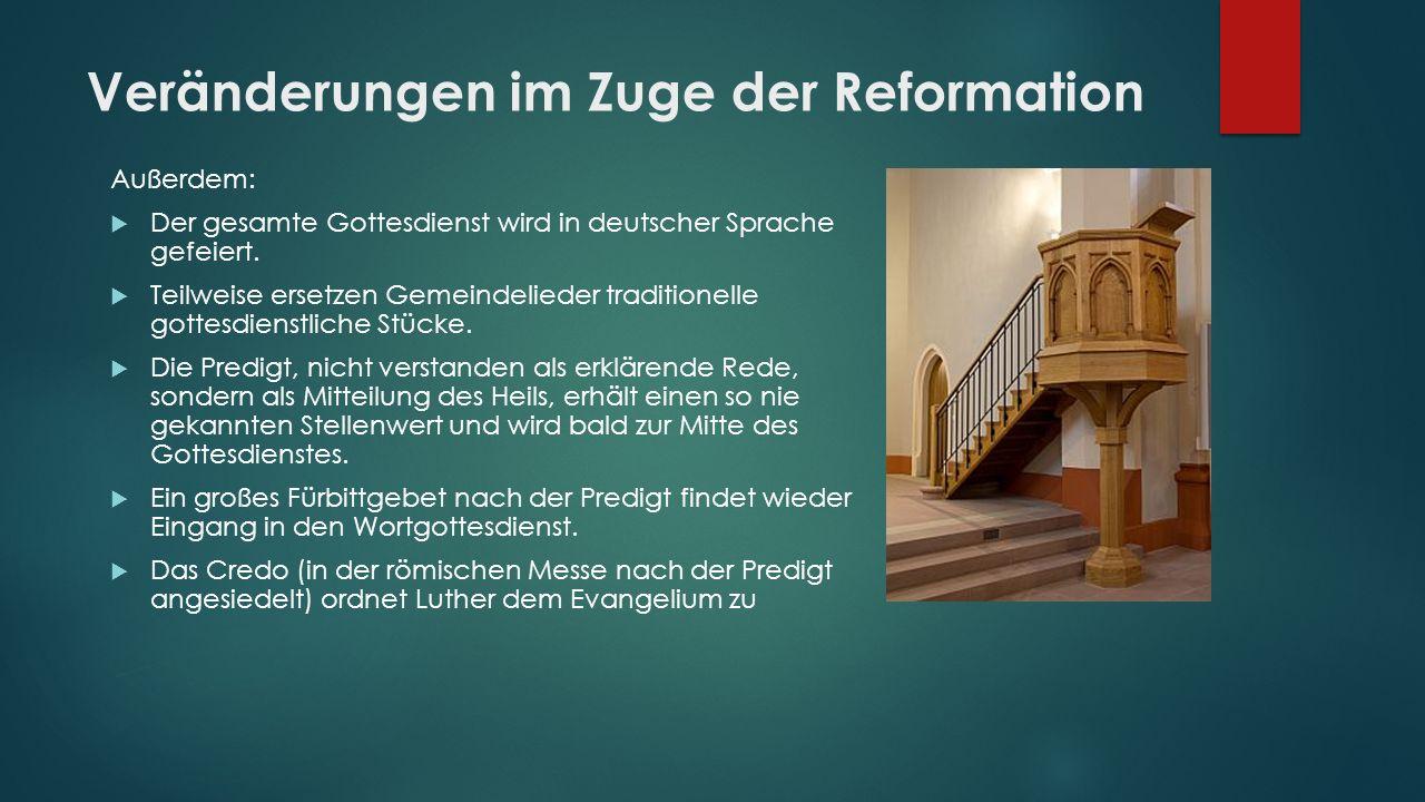Veränderungen im Zuge der Reformation