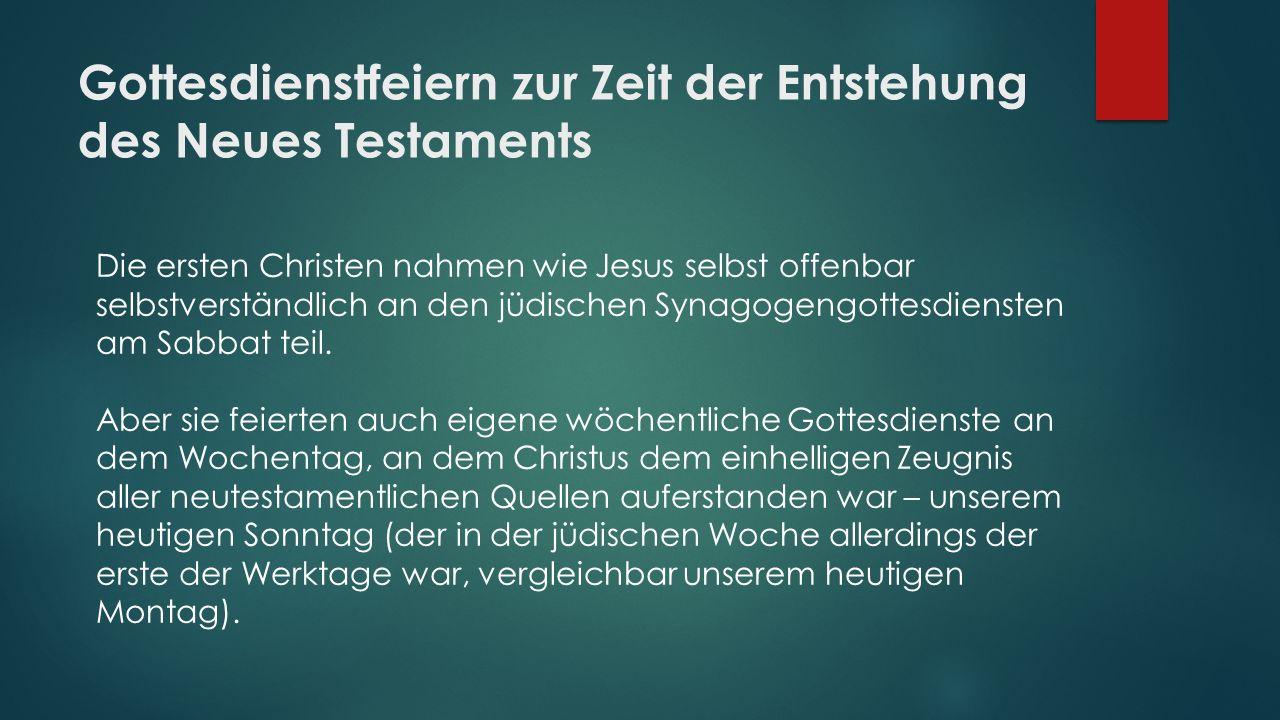 Gottesdienstfeiern zur Zeit der Entstehung des Neues Testaments