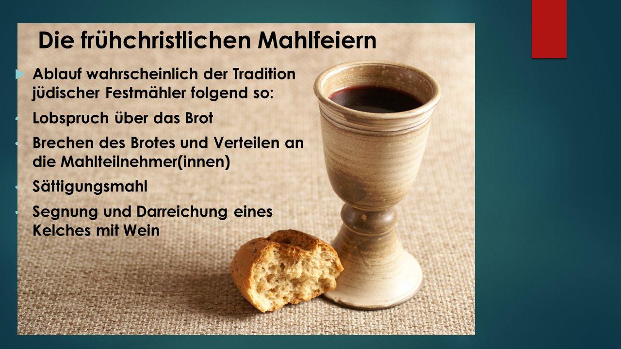 Die frühchristlichen Mahlfeiern
