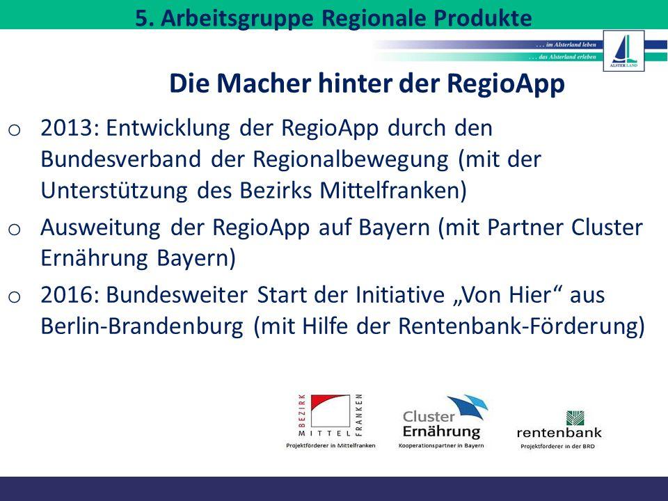5. Arbeitsgruppe Regionale Produkte Die Macher hinter der RegioApp