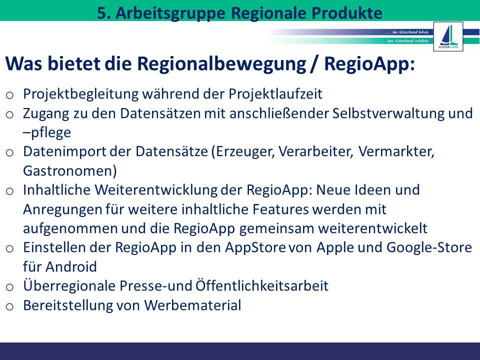 5. Arbeitsgruppe Regionale Produkte