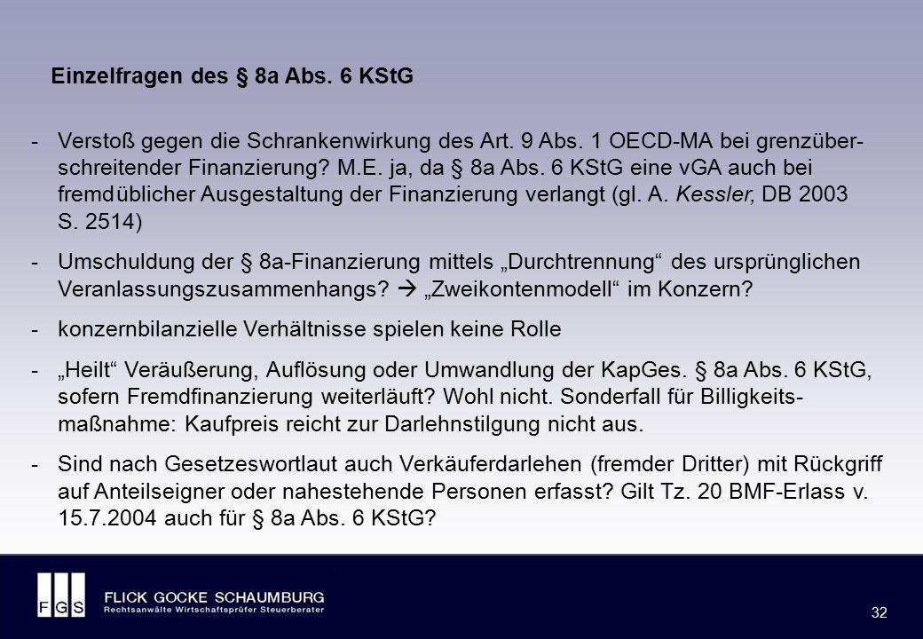 Weitere Einzelfragen des § 8a Abs. 6 KStG