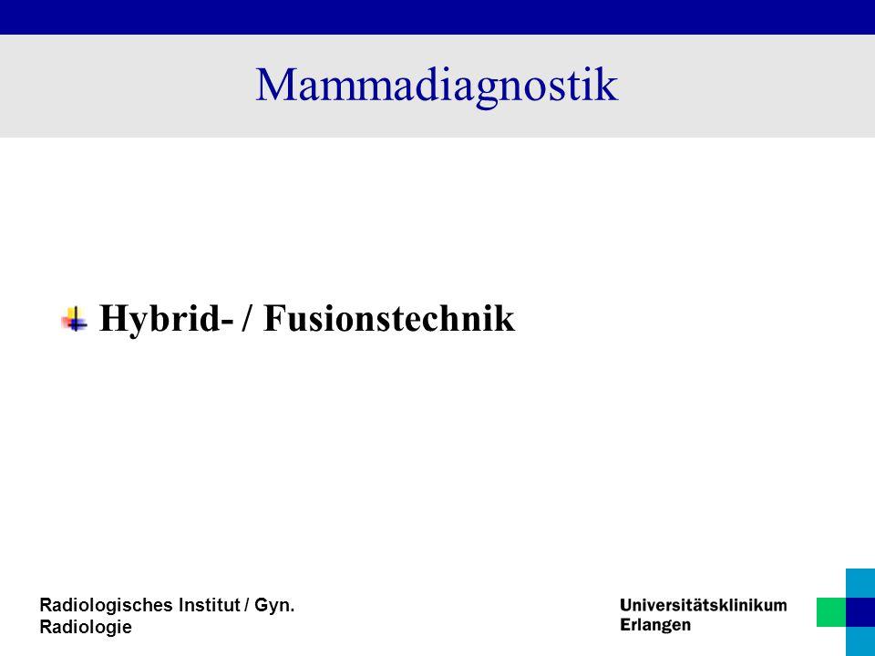 Mammadiagnostik Hybrid- / Fusionstechnik