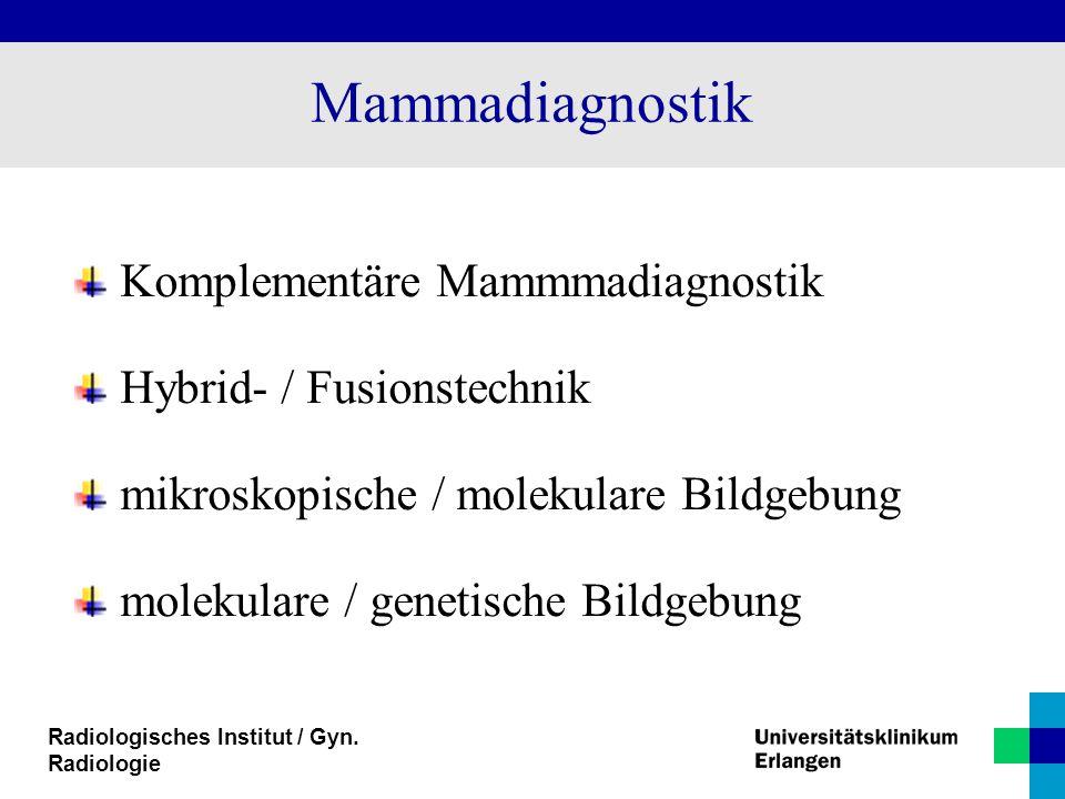 Mammadiagnostik Komplementäre Mammmadiagnostik