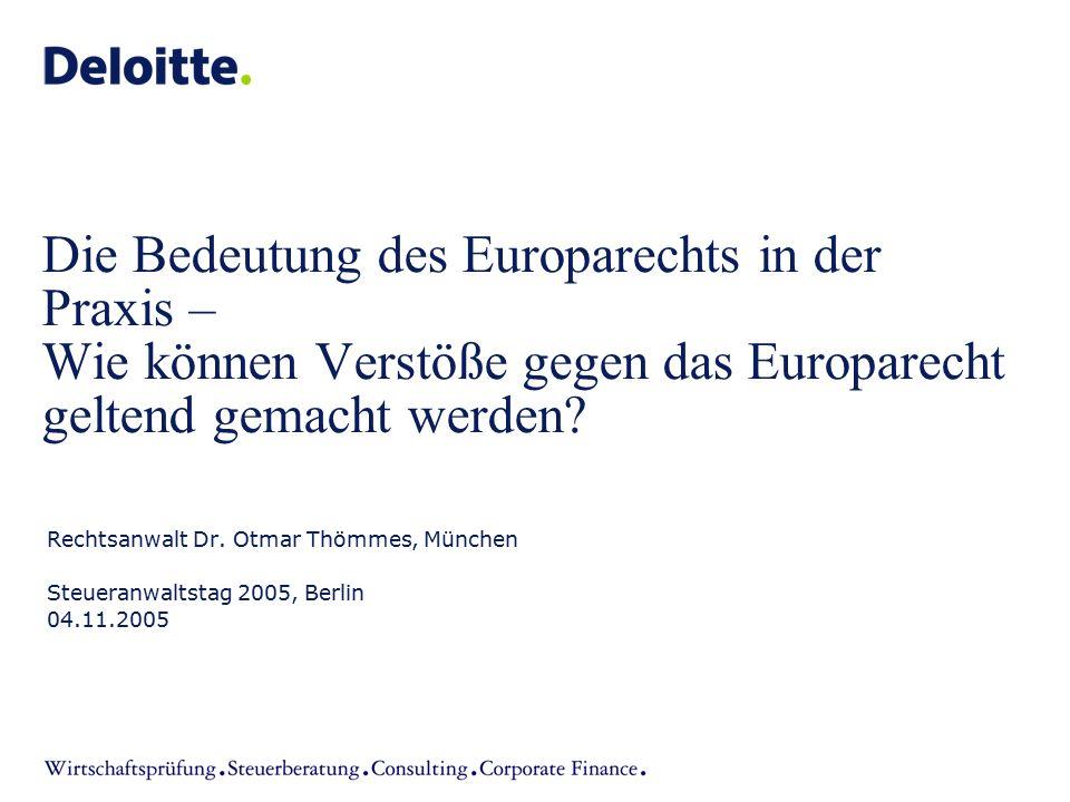 Die Bedeutung des Europarechts in der Praxis – Wie können Verstöße gegen das Europarecht geltend gemacht werden
