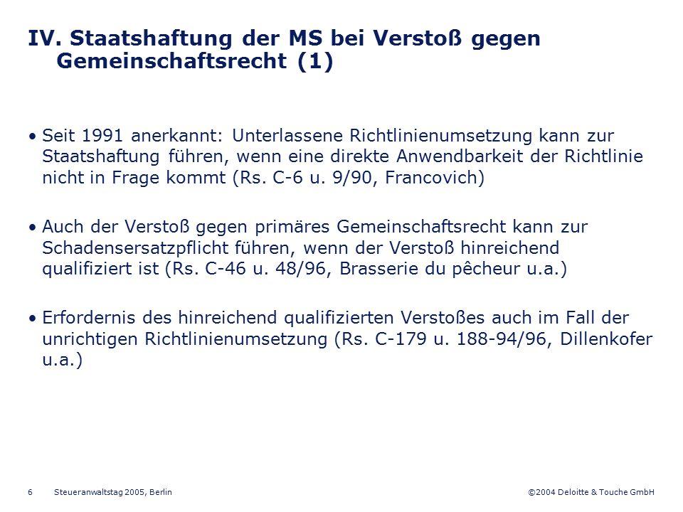 IV. Staatshaftung der MS bei Verstoß gegen Gemeinschaftsrecht (1)