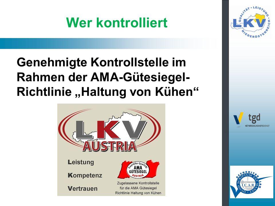 """Wer kontrolliert Genehmigte Kontrollstelle im Rahmen der AMA-Gütesiegel-Richtlinie """"Haltung von Kühen"""