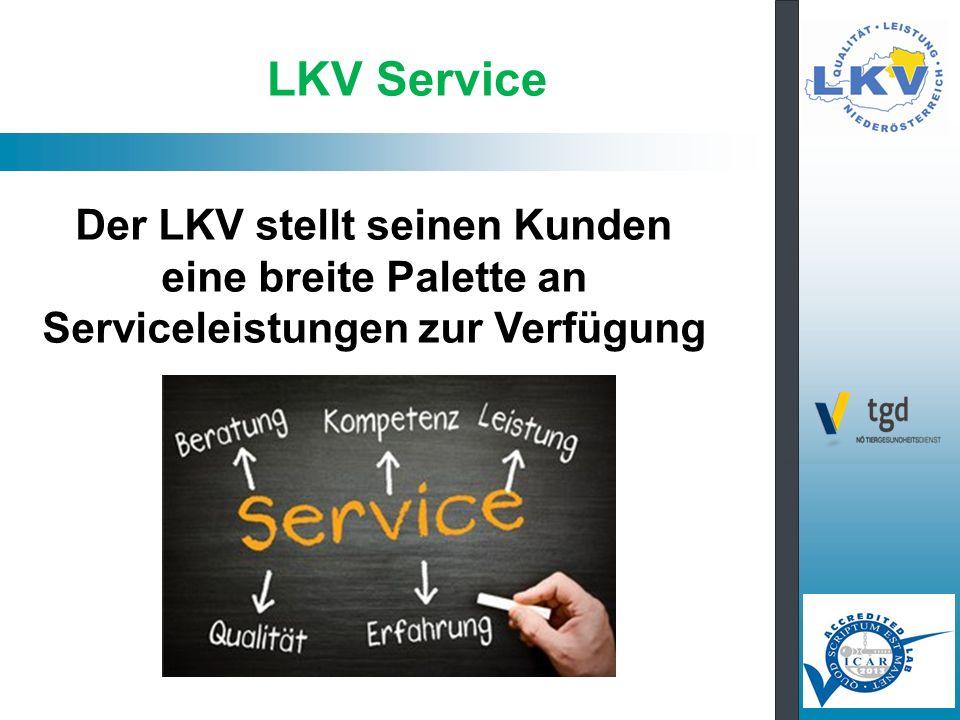 LKV Service Der LKV stellt seinen Kunden eine breite Palette an Serviceleistungen zur Verfügung