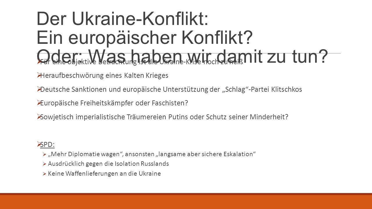 Der Ukraine-Konflikt: Ein europäischer Konflikt