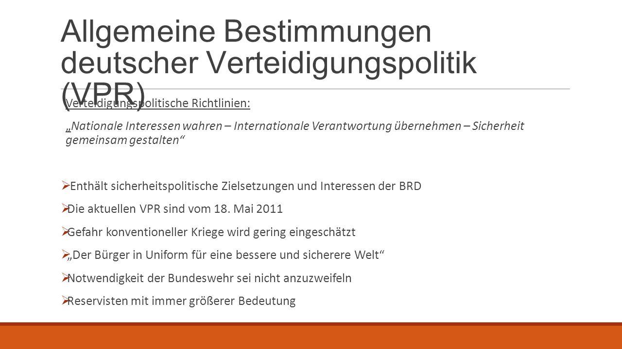 Allgemeine Bestimmungen deutscher Verteidigungspolitik (VPR)