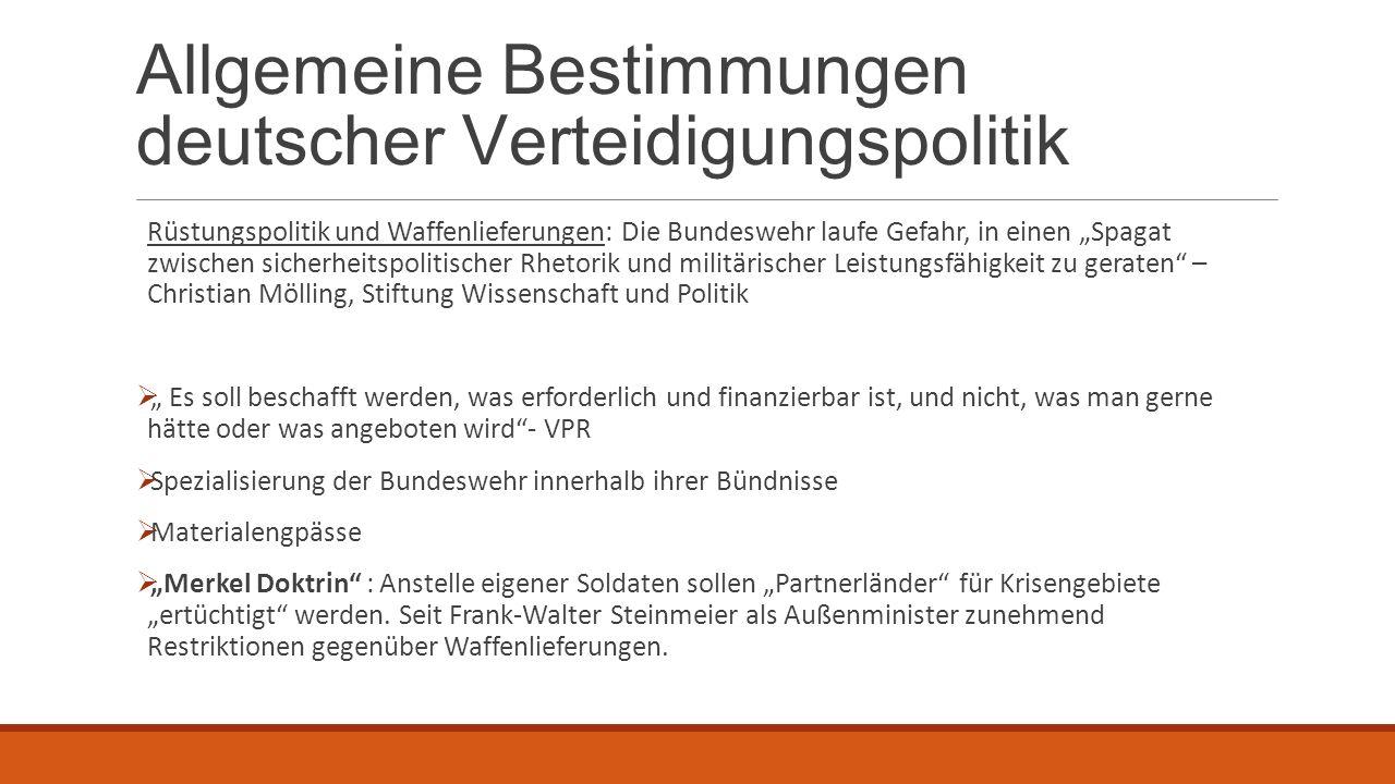 Allgemeine Bestimmungen deutscher Verteidigungspolitik