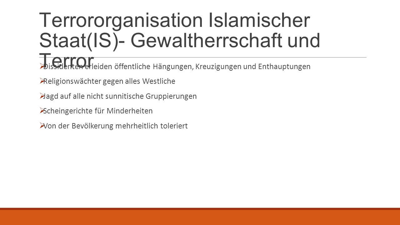 Terrororganisation Islamischer Staat(IS)- Gewaltherrschaft und Terror