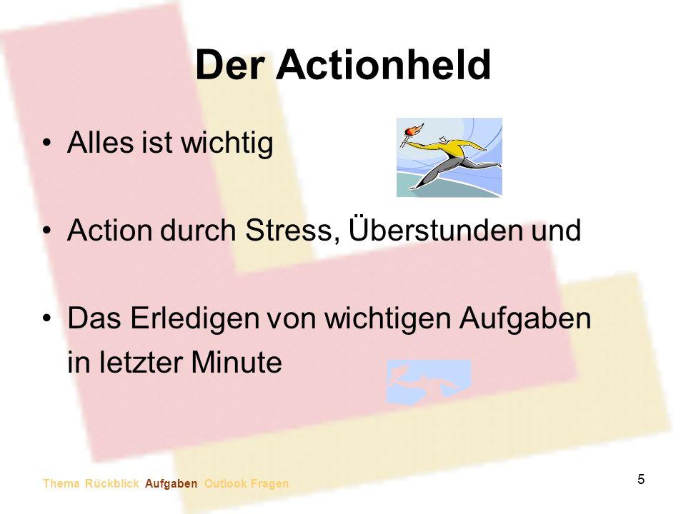 Der Actionheld Alles ist wichtig Action durch Stress, Überstunden und