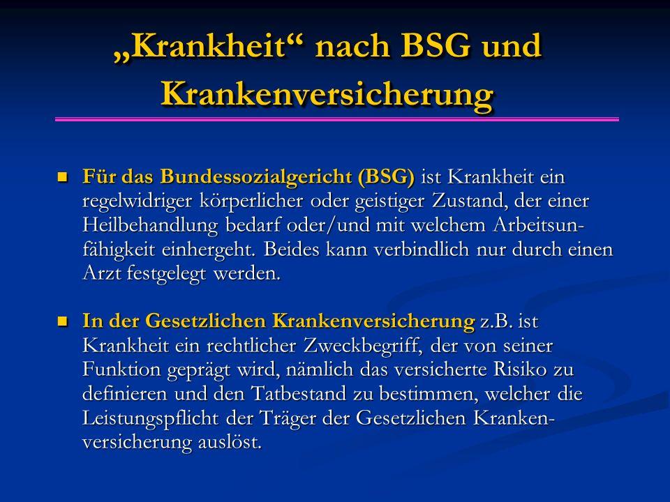 """""""Krankheit nach BSG und Krankenversicherung"""