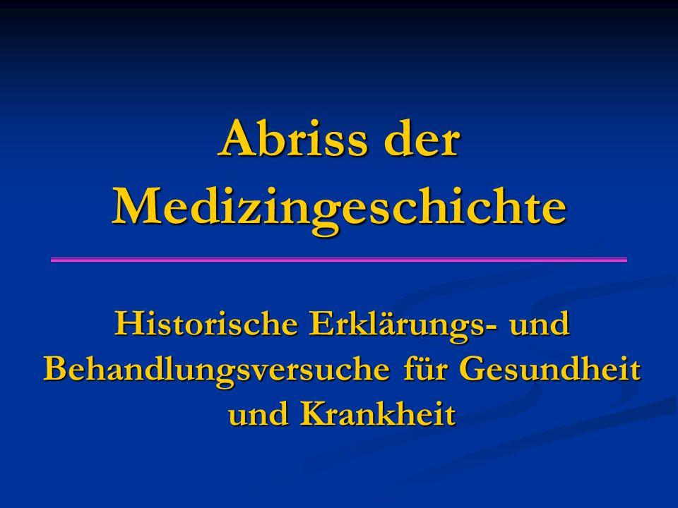 Abriss der Medizingeschichte