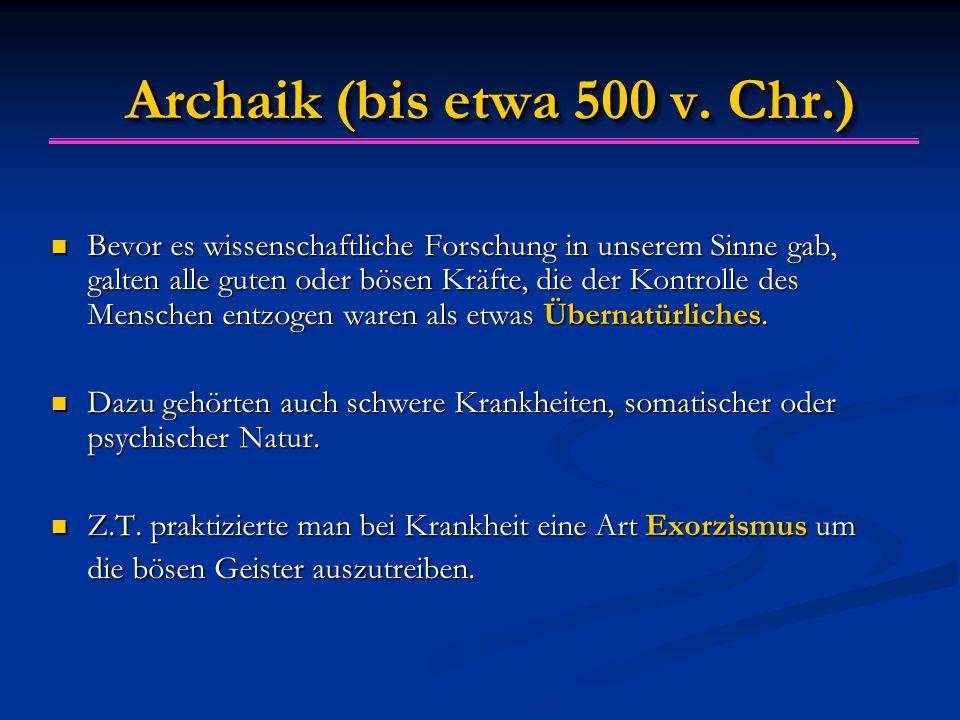 Archaik (bis etwa 500 v. Chr.)