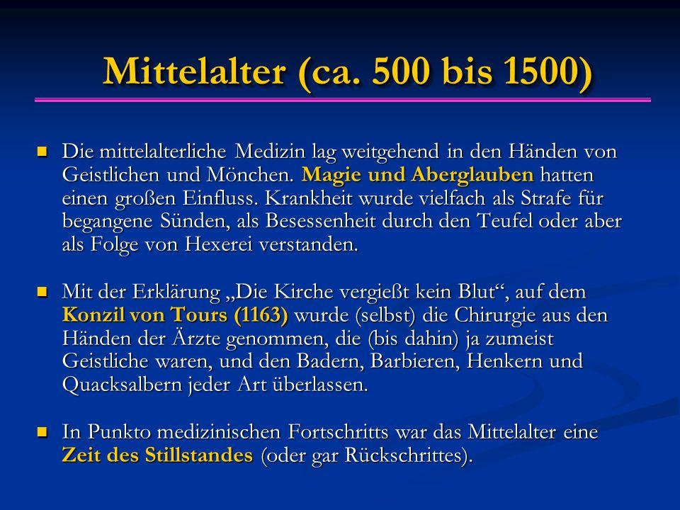 Mittelalter (ca. 500 bis 1500)