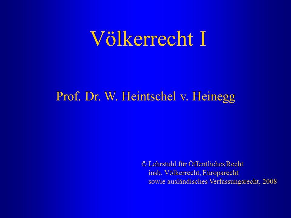 Prof. Dr. W. Heintschel v. Heinegg